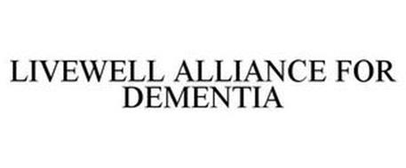 LIVEWELL ALLIANCE FOR DEMENTIA