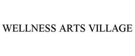 WELLNESS ARTS VILLAGE