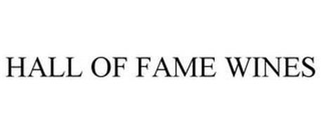 HALL OF FAME WINES