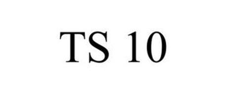 TS 10