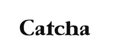 CATCHA