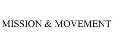 MISSION & MOVEMENT