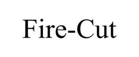FIRE-CUT