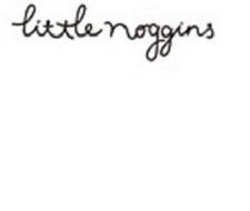 LITTLE NOGGINS