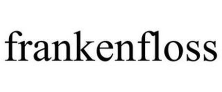 FRANKENFLOSS