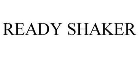 READY SHAKER