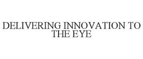 DELIVERING INNOVATION TO THE EYE