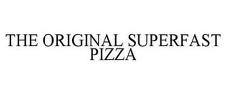 THE ORIGINAL SUPERFAST PIZZA