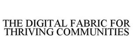 THE DIGITAL FABRIC FOR THRIVING COMMUNITIES