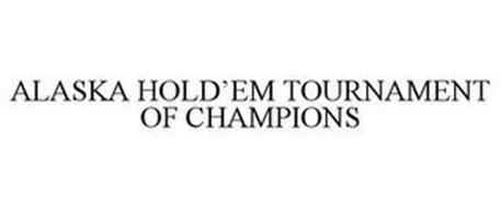 ALASKA HOLD'EM TOURNAMENT OF CHAMPIONS