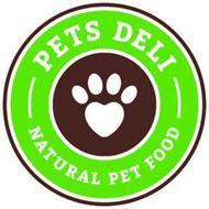 PETS DELI NATURAL PET FOOD