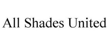 ALL SHADES UNITED