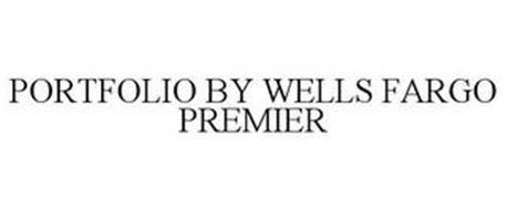 PORTFOLIO BY WELLS FARGO PREMIER