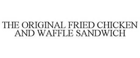 THE ORIGINAL FRIED CHICKEN & WAFFLE SANDWICH