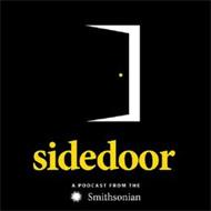 SIDEDOOR A PODCAST FROM THE SMITHSONIAN