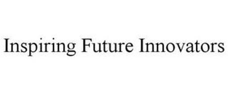 INSPIRING FUTURE INNOVATORS