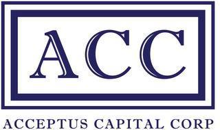 ACC ACCEPTUS CAPITAL CORP