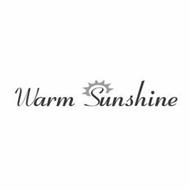 WARM SUNSHINE