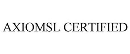 AXIOMSL CERTIFIED