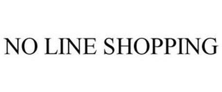 NO LINE SHOPPING