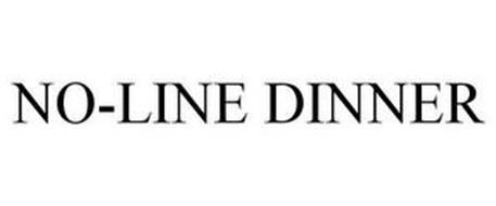 NO-LINE DINNER