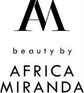 AM BEAUTY BY AFRICA MIRANDA