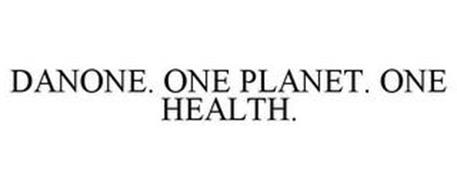 DANONE. ONE PLANET. ONE HEALTH.