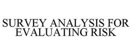 SURVEY ANALYSIS FOR EVALUATING RISK