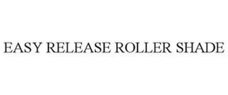 EASY RELEASE ROLLER SHADE