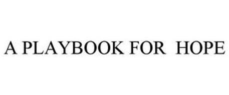 A PLAYBOOK FOR HOPE