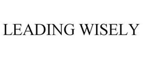 LEADING WISELY