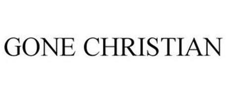 GONE CHRISTIAN