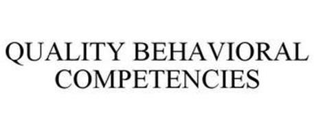 QUALITY BEHAVIORAL COMPETENCIES
