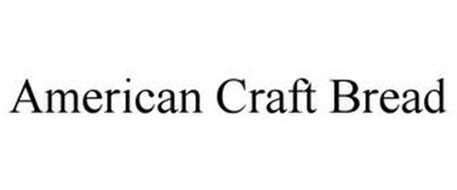 AMERICAN CRAFT BREAD