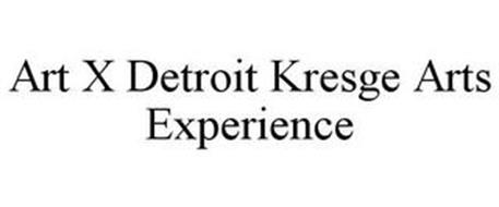 ART X DETROIT KRESGE ARTS EXPERIENCE