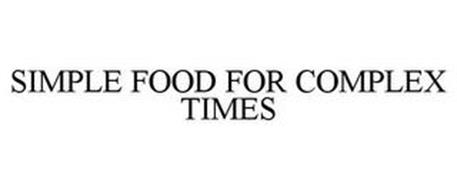 SIMPLE FOOD FOR COMPLEX TIMES