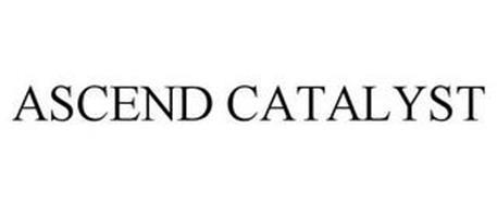 ASCEND CATALYST