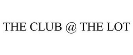 THE CLUB @ THE LOT