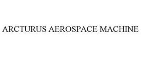 ARCTURUS AEROSPACE MACHINE