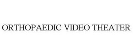 ORTHOPAEDIC VIDEO THEATER