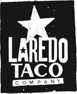LAREDO TACO COMPANY