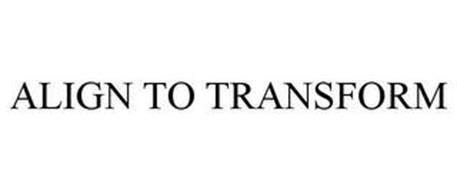 ALIGN TO TRANSFORM