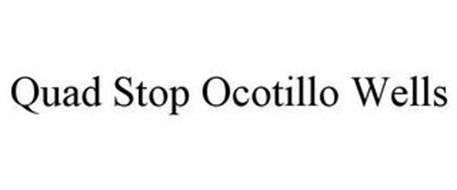 QUAD STOP OCOTILLO WELLS