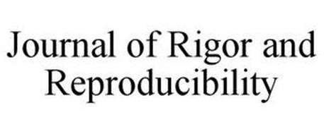 JOURNAL OF RIGOR AND REPRODUCIBILITY