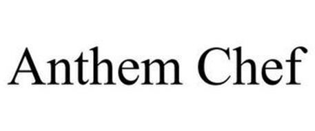 ANTHEM CHEF