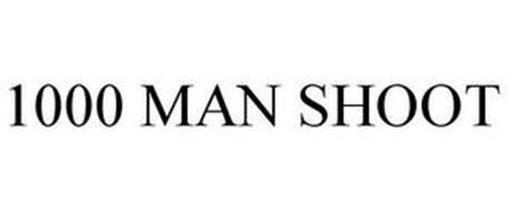 1000 MAN SHOOT