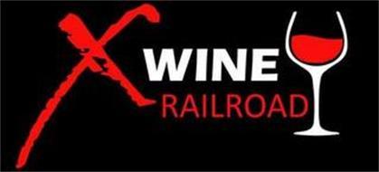 X WINE RAILROAD