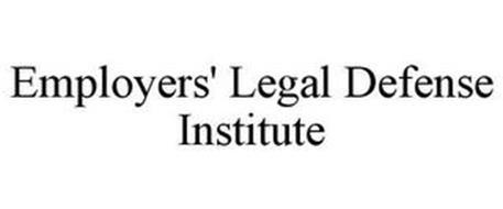 EMPLOYERS' LEGAL DEFENSE INSTITUTE