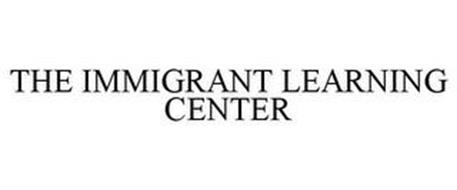 THE IMMIGRANT LEARNING CENTER