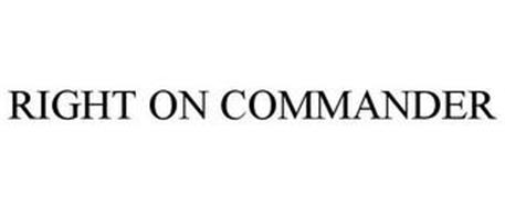 RIGHT ON COMMANDER